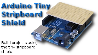 Arduino tiny stripboard shield project